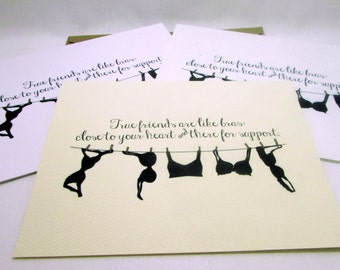 True friends are like bras close to your heart and there for support Greeting Card - Will You Be My Bridesmaid - Eco Friendly