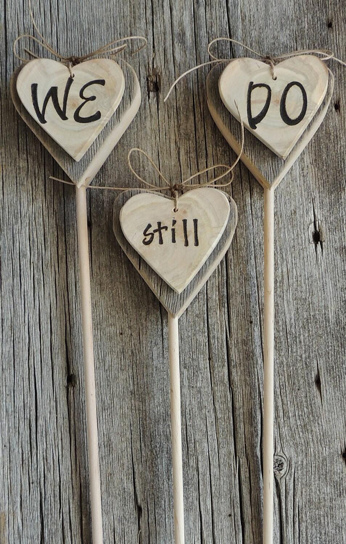 wedding vow renewal we still do rustic wood cake topper. Black Bedroom Furniture Sets. Home Design Ideas