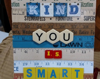 "Shop ""you is kind you is smart you is important"" in Mixed Media & Collage"