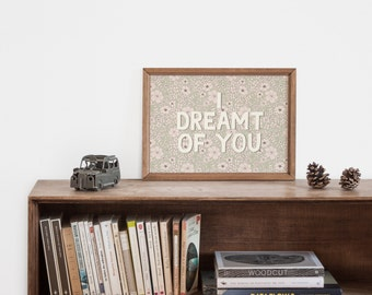 "Hand-lettering pink ""I dreamt of you"" inspirational art print for the girl nursery"