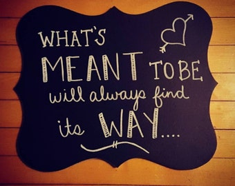 What's Meant to Be - Chalkboard Decor