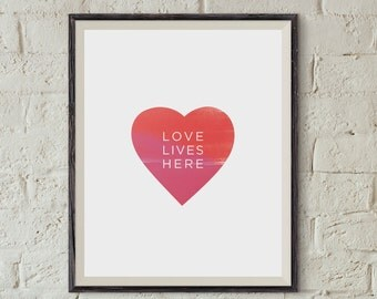Love Lives Here Modern Home Art Watercolor Heart Printable Decor JPG 8x10 | Instant Download | Great for a gift or teen/tween bedroom