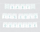 Printable Baby It's C...