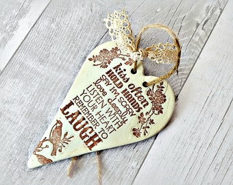 Inspirational quote, Unique gift for her, Hanging heart, Rustic home decor, Ceramic laugh sign, Friend's birthday gift, Shabby chic heart