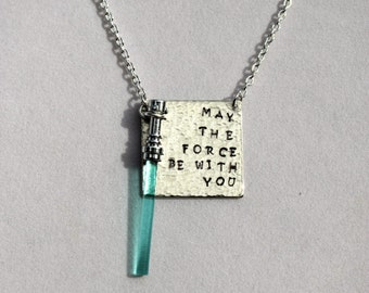 May the Force Be With You Hand Stamped Square Aluminum Pendant,  Light Saber Necklace, Lightsaber Necklace