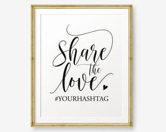 Wedding Hashtag Printable, Share the love, Wedding Printable, Instagram Wedding Sign, Wedding Decor, Hashtag Sign