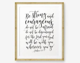 Be Strong and Courageous, Joshua 1:9, Bible verse printable, Christian Nursery Wall Art, Christian Gift, Nursery Art, Printable Scripture