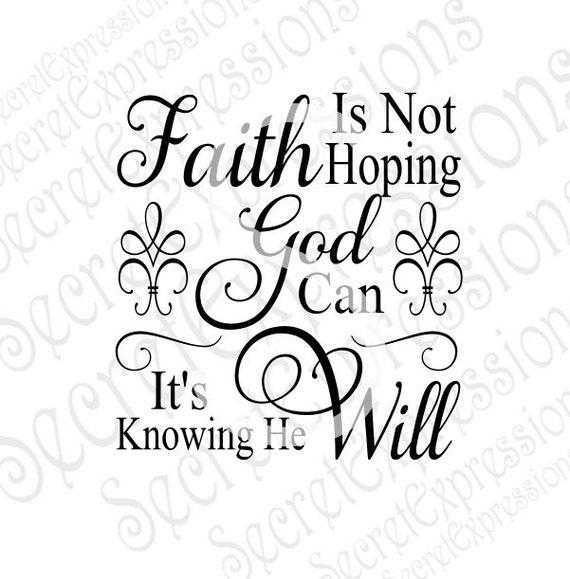 Faith Is Not Hoping Svg Faith Svg Religious Svg Religious