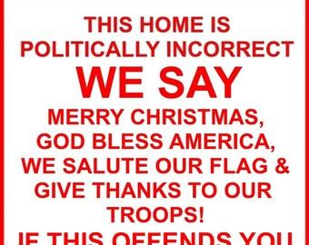 Politically Incorrect Sign