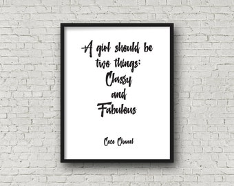 "Inspirational words""classy and fabulous""coco chanel,typography art,best words,motivational quotes,dorm room decor,fashion art,coco fashion"
