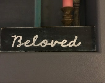 "Wood sign ""Beloved"" black with white lettering"