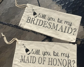 Will you be my Bridesmaid, Maid of Honor Wine Sleeve Wine Bag