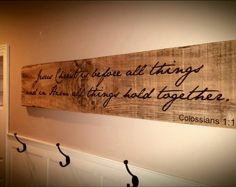 Barnwood Christian Wall Art / Jesus Christ us before all things and in Him all things hold together / Colossians 1:17