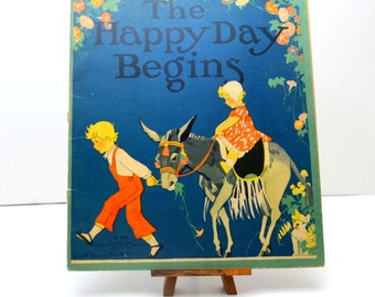The Happy Day Begins, Gorgeous Vintage Book with Art Deco Illustrations by Janet Laura Scott, Rare 1930s Children's Book