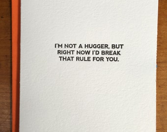 I'm Not A Hugger Greeting Card
