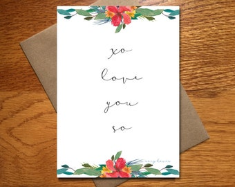 Love You So Card / Floral Wedding Card / Valentine's Day Card / Engagement Card / Valentine Love Card / 5x7 / Every Day Spirit