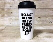 16oz BPA Free Travel Coffee Mug - Roast Blend Brew Press Froth Pour Sip