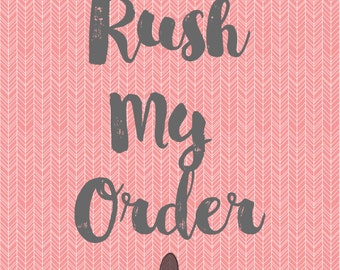 Rush My Order - Get Your Order Shipped Same Day if order placed before 3 PM CST