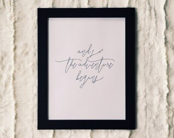 And So the Adventure Begins Frameable Print