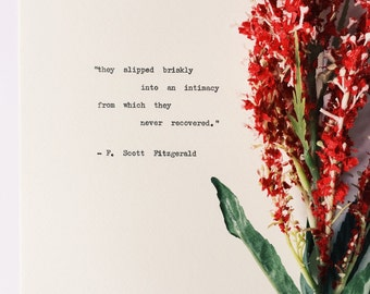 They slipped briskly into an intimacy/ F Scott Fitzgerald Typewriter Quote