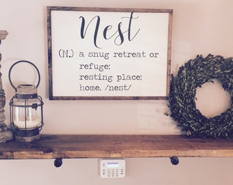 Nest|Wood Sign