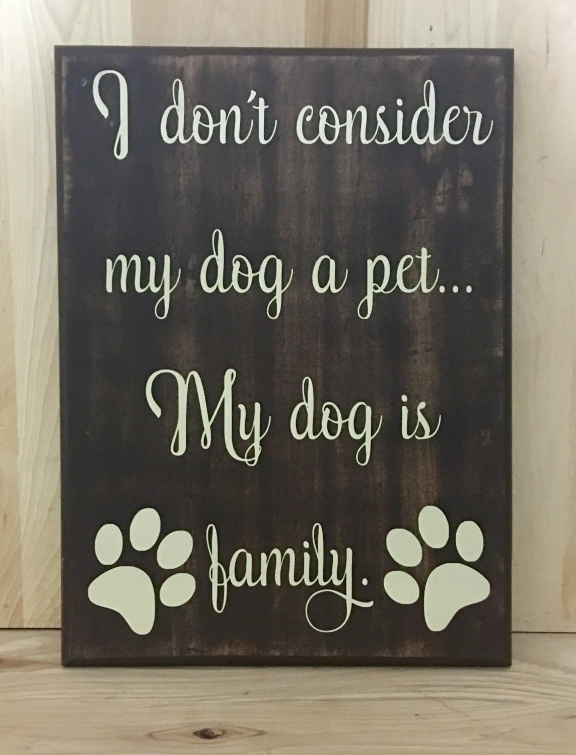 My Dog Wood Sign Gift For Pet Lover Gift For By