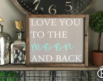 Love You To The Moon And Back Wooden Sign