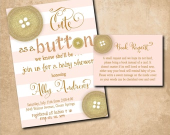 "Baby Shower Invitation...""Cute as a Button"" with Book Request Insert / DIGITAL FILES / printable / wording and colors can be changed"