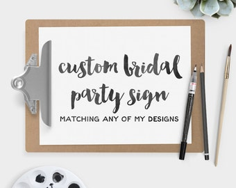 Custom Wedding Party Sign Printable PDF ▷ Matching any of the collections in my shop