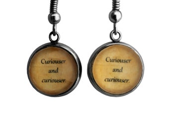 "Alice in Wonderland ""Curiouser and curiouser"" Earrings"