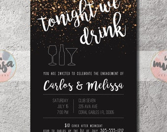 TONIGHT WE DRINK Engagement Party Invitation {Engagement} {Invitation} {Celebration} {Printable} {Digital}