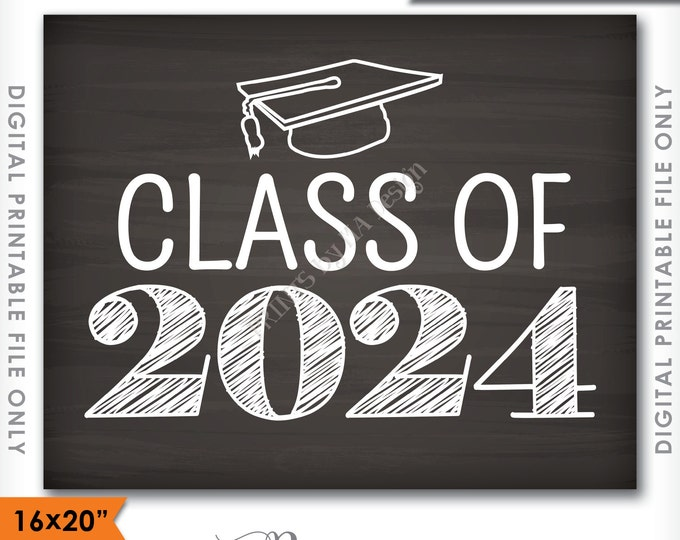 "Class of 2024 Sign, Grad Party High School 2024 Grad College Graduation Sign Chalkboard Sign 16x20"" Instant Download Digital Printable File"