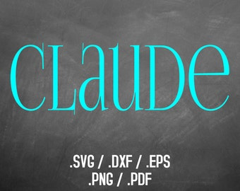 Claude Font Design Files For Use With Silhouette Studio Software, DXF Files, SVG Font, EPS Files, Png Font, Cute and Fun Font Silhouette