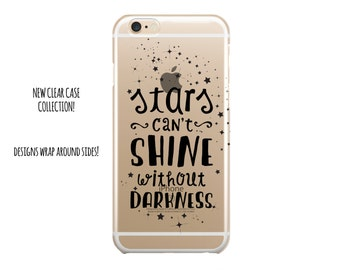 """5039 // Clear Case """"Stars Can't Shine without Darkness"""" Inspirational Quote Customize Personalize  iPhone 6 Case iPhone 6 Plus Case"""