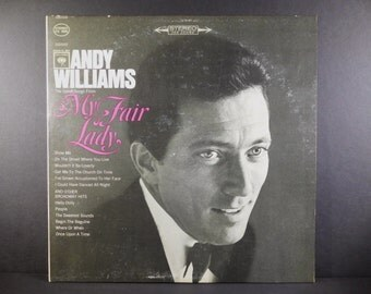Andy Williams The Great Songs From My Fair Lady Vintage Vinyl LP