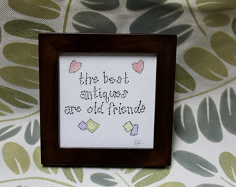 The Best Antiques Are Old Friends Original Acrylic Art