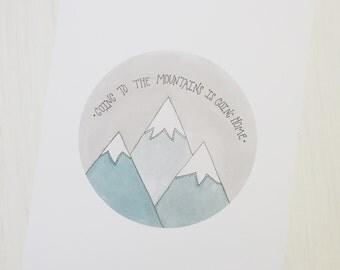 Watercolor Art Print - Joun Muir Quote - 5x7 - 8x10