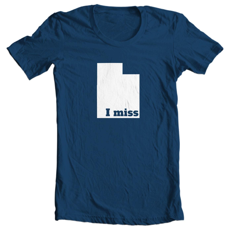 Utah T-shirt - I Miss Utah - My State Utah T-shirt