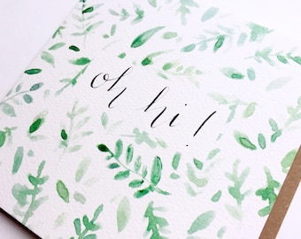Oh hi greeting card, hello, typography, watercolour