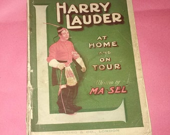 Harry Lauder at home and on Tour Book 1907