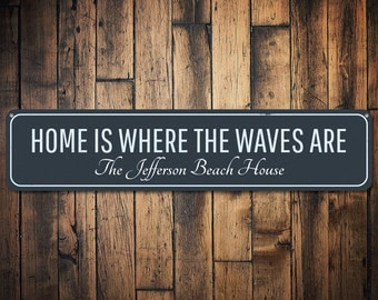 Home Is Where Waves Are Sign, Personalized Family Name Sign, Custom Beach House Sign, Metal Beach Decor Decor - Quality Aluminum ENS1002017