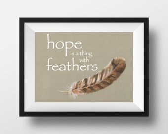 Hope is a thing with feathers