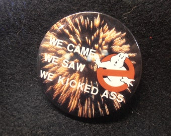 Vintage 'We Came We Saw We Kicked Ass' Fireworks Ghostbusters Pinback Button