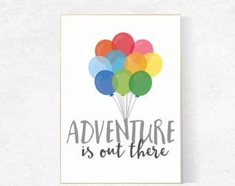 Adventure is out there, balloons, nursery decor, up movie art, nursery wall art, nursery prints, nursery wall decor, baby decor nursery art