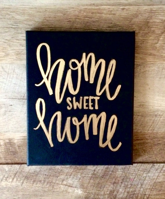 Home Sweet 8x10 Mini Canvas Quotes On