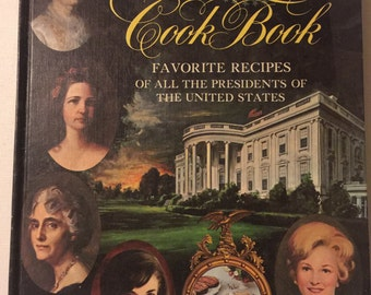 Vintage Cook Book - The First Ladies Cookbook 1969