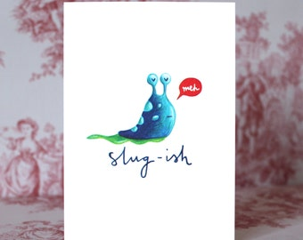 Slugish Slug Card