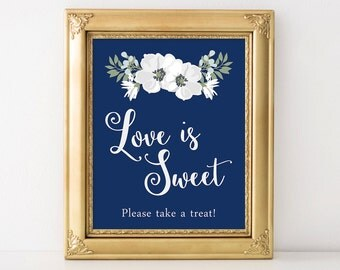 PRINTABLE Love is Sweet Sign, Take A Treat Wedding Sign, Floral Wedding Decor, INSTANT Download