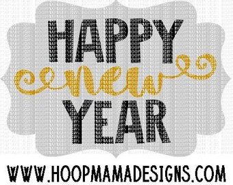 Happy New Year SVG DXF eps and png Files for Cutting Machines Cameo or Cricut