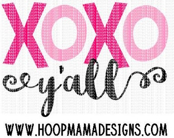 XOXO Y'all  SVG DXF eps and png Files for Cutting Machines Cameo or Cricut - Valentines Day